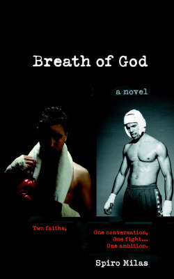 Breath of God: Two Faiths, One Conversation, One Fight... One Ambition.