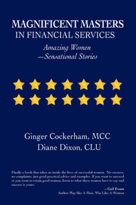 Magnificent Masters in Financial Services: Amazing Women-Sensational Stories