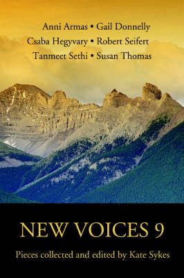 New Voices 9: Pieces Collected and Edited by Kate Sykes