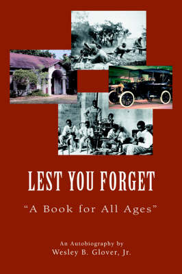 Lest You Forget: A Book for All Ages