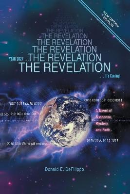 The Revelation: Year 2027 ... It's Coming!