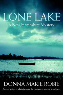 Lone Lake: A New Hampshire Mystery