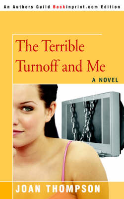 The Terrible Turnoff and Me