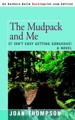 The Mudpack and Me: It Isn't Easy Getting Gorgeous!