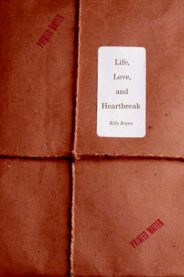 Life, Love, and Heartbreak