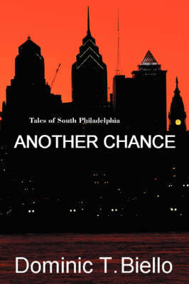 Another Chance: Tales of South Philadelphia