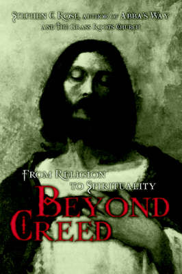 Beyond Creed: From Religion to Spirituality