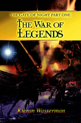 The Gate of Night Part One: The War of Legends