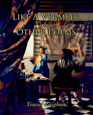 Like a Vermeer & Other Poems