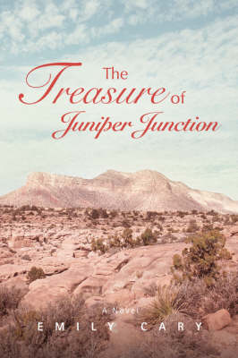The Treasure of Juniper Junction
