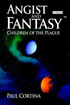 Angist and Fantasy: Children of the Plague