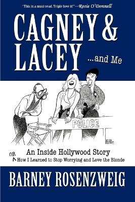 Cagney & Lacey ... and Me