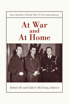 At War and at Home: One Family's World War II Correspondence