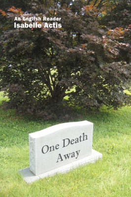 One Death Away: Short Stories