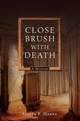 Close Brush with Death: A Lawton Close Mystery