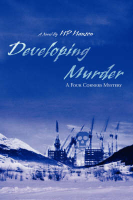 Developing Murder: A Four Corners Mystery