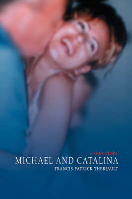 Michael and Catalina: A Love Story