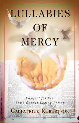 Lullabies of Mercy: Comfort for the Same-Gender-Loving Person
