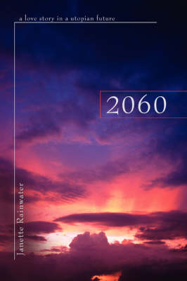 2060: A Love Story in a Utopian Future