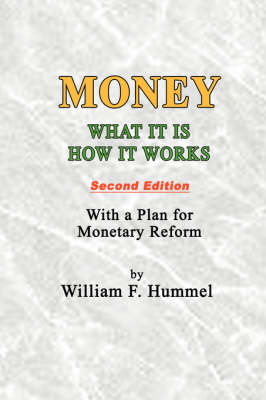Money What It Is How It Works: Second Edition