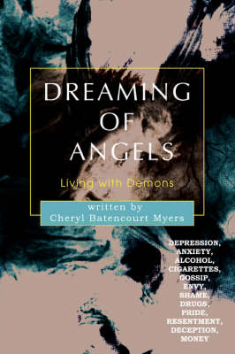 Dreaming of Angels: Living with Demons