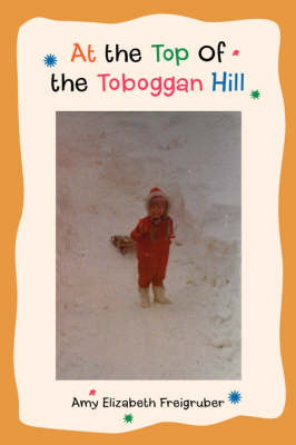 At the Top of the Toboggan Hill