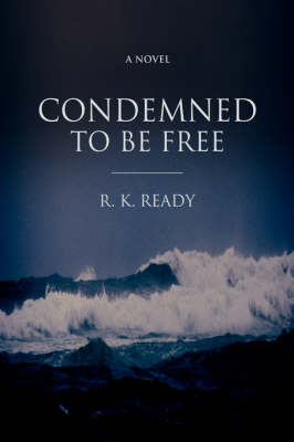 Condemned to Be Free