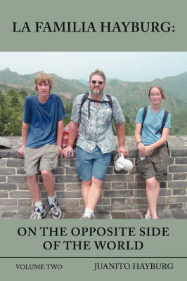 La Familia Hayburg: On the Opposite Side of the World: Volume Two