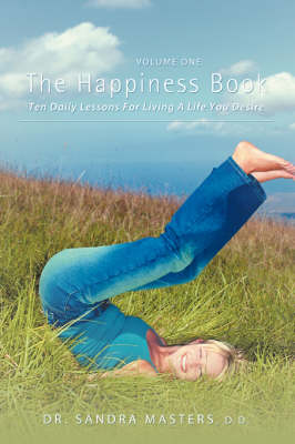 The Happiness Book: Volume One