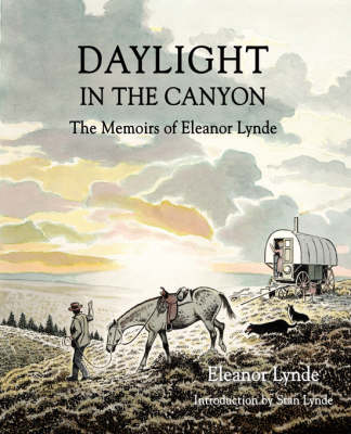 Daylight in the Canyon: The Memoirs of Eleanor Lynde