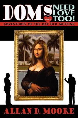 Doms Need Love Too!: Adventures of the Day Old Muffins