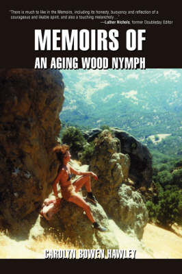 Memoirs of an Aging Wood Nymph