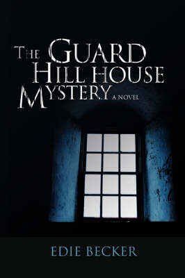 The Guard Hill House Mystery