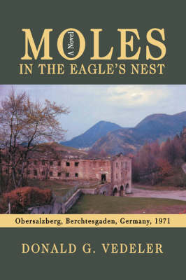 Moles in the Eagle's Nest