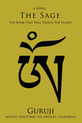 The Sage: The Book That Will Evolve the Planet