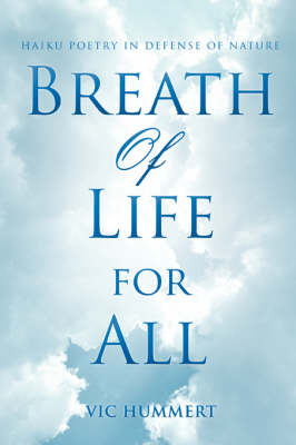 Breath of Life for All: Haiku Poetry in Defense of Nature
