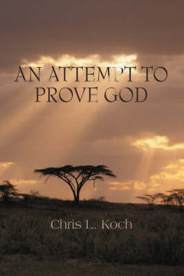 An Attempt to Prove God