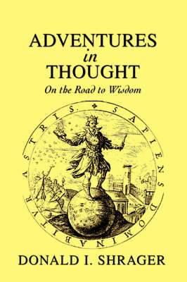 Adventures in Thought: On the Road to Wisdom