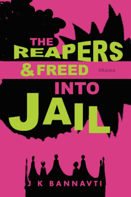 The Reapers & Freed Into Jail
