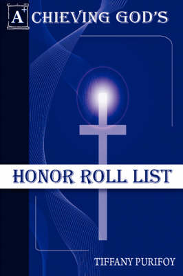 Achieving God's Honor Roll List