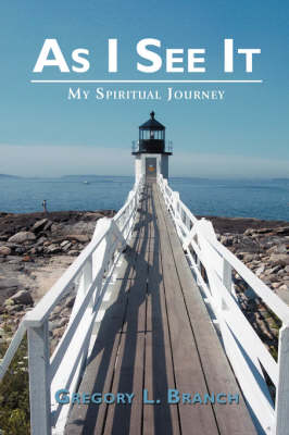 As I See It: My Spiritual Journey