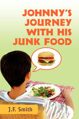Johnny's Journey with His Junk Food