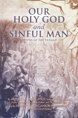 Our Holy God and Sinful Man: Truths of the Tanakh