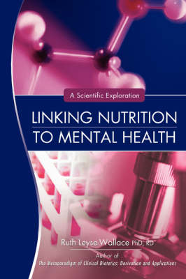 Linking Nutrition to Mental Health: A Scientific Exploration