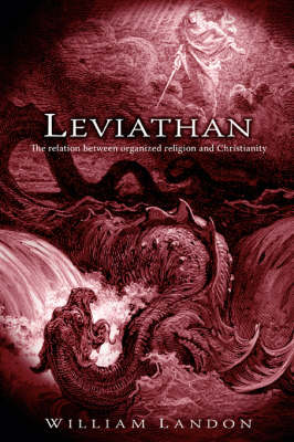 Leviathan: The Relation Between Organized Religion and Christianity