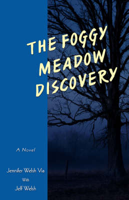 The Foggy Meadow Discovery