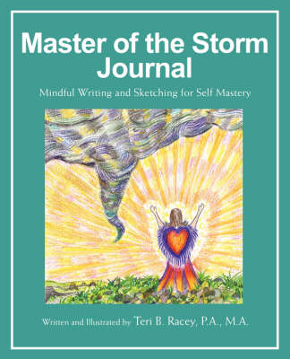Master of the Storm Journal: Mindful Writing and Sketching for Self Mastery