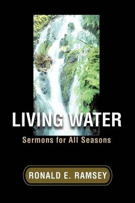 Living Water: Sermons for All Seasons
