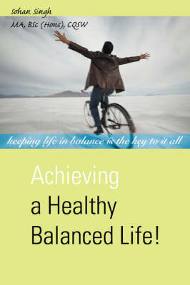 Achieving a Healthy Balanced Life!
