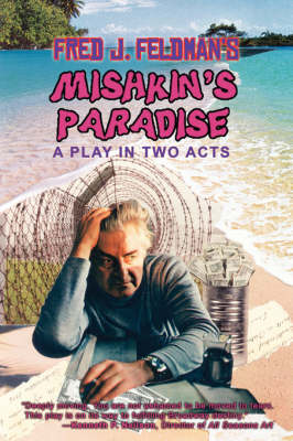 Mishkin's Paradise: A Play in Two Acts